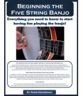Beginning the Five-String Banjo - Wire Bound Book/CDs/DVD By Ross Nickerson