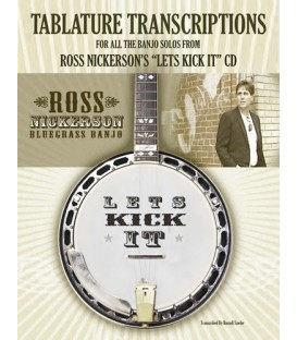Let's Kick It Banjo Tablature Tab Transcription Book and CD By Ross Nickerson