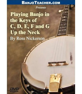 DVD - Playing in the Keys of C, D, E, F and G Up the Neck DVD By Ross Nickerson