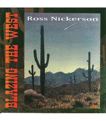 CD - Blazing the West CD