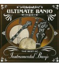Ultimate Banjo CD Compilation of Well Known Banjo Players