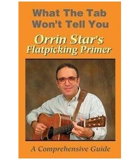 Orrin Star's Flatpicking Tutorial Video