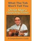 Orrin Star's Flatpicking Tutorial Video