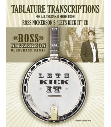 Tab Transcriptions for solos on Ross Nickerson CD, Let's Kick It