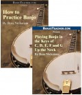 Online DVDs - Two - How to Practice Banjo AND Playing in the Keys of C, D, E, F, and G Up the Neck
